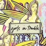 """hand-drawn angels and handwritten words """"girls in trouble"""" (album cover)"""